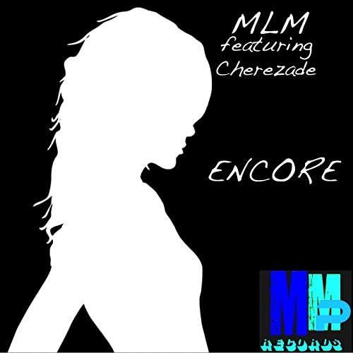 MLM feat. Cherezade