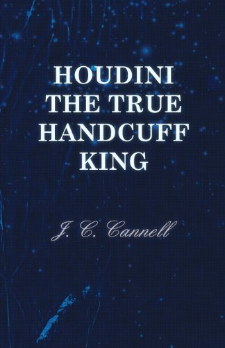 Houdini the True Handcuff King (English Edition)