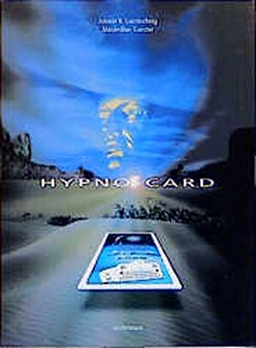 Hypno-Card. Spielkarten und Beiheft: Spielerisches Lernen, Kennen und Können der wirksamsten suggestiven/hypnotischen Sprachmuster