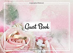 Guest Book: (150 Pages) Wedding Guest Sign-in Book, Registry Guestbook - Pink Flower with Rings