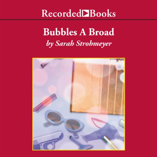 Bubbles A Broad audiobook cover art