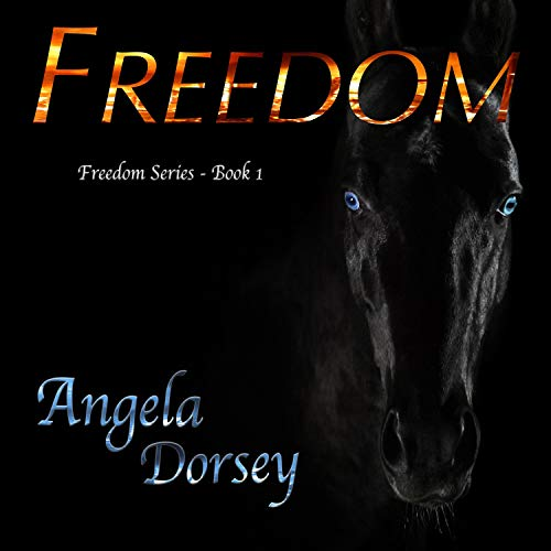 Freedom Audiobook By Angela Dorsey cover art