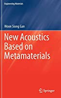 New Acoustics Based on Metamaterials (Engineering Materials)