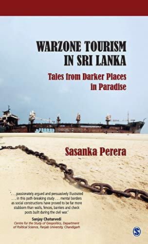 Warzone Tourism in Sri Lanka: Tales from Darker Places in Paradise [Lingua Inglese]