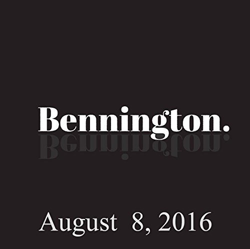 Bennington, Sam Morril, August 8, 2016 audiobook cover art