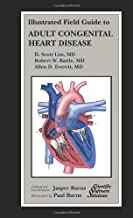 Illustrated Field Guide to Adult Congenital Heart Disease