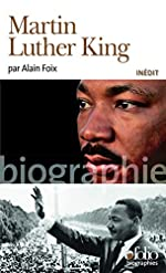 Martin Luther King d'Alain Foix