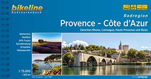Radregion Provence - Côte d'Azur: Zwischen Rhone, Carmague, Haute Provence und Nizza, 1:75.000, 1.716 km, wetterfest/reißfest, GPS-Tracks Download, LiveUpdate (Bikeline Radtourenbücher)