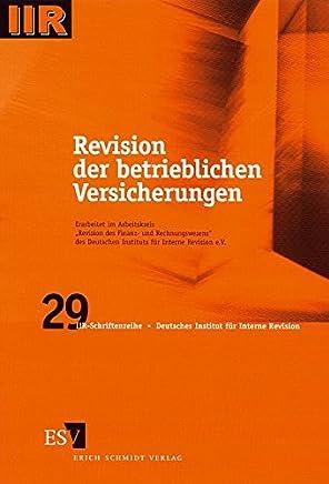 Revision der betrieblichen Versicherungen (DIIR-Schriftenreihe, Band 29)