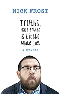 Nick Frost - Truths, Half Truths & Little White Lies