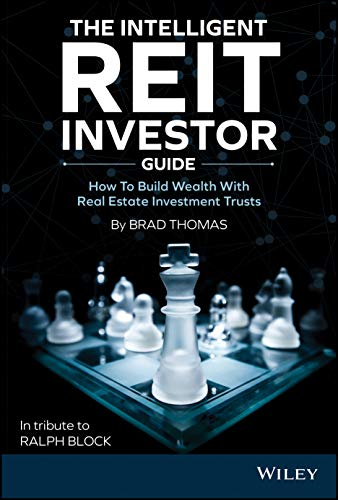 The Intelligent REIT Investor Guide: How to Build Wealth with Safe and Reliable Dividend Income