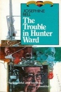 Paperback The Trouble in Hunter Ward Book