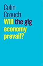Will the gig economy prevail? (The Future of Capitalism)