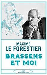 Brassens et moi de Maxime Le Forestier