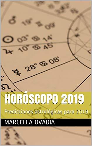 Horóscopo 2019: Predicciones astrológicas para 2019