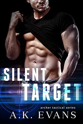 Silent Target (Archer Tactical Book 3)
