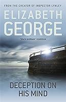 Deception on His Mind by Elizabeth George(1905-07-04)