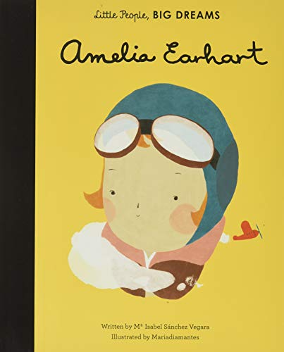 AMELIA EARHART: 3 (Little People, Big Dreams)