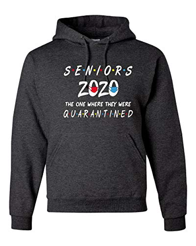 Seniors 2020 The One Where They Were Quarantined Social Distancing Graduation Gift | Mens Hooded Sweatshirt Graphic Hoodie, Heather Black, Medium