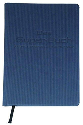 Das Super-Buch (Farbe Blau): Notizen • Aufgaben • Projekte • Ideen