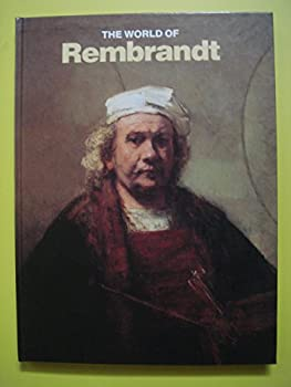 The World of Rembrandt - Book  of the Time-Life Library of Art