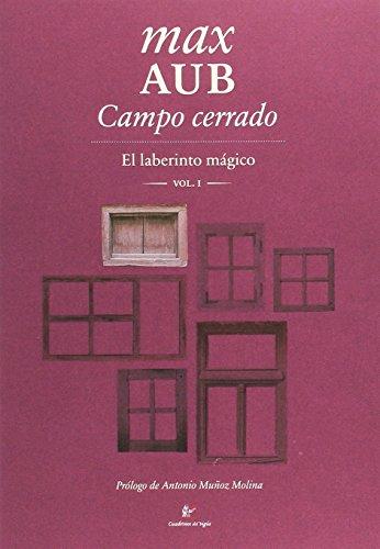 Campo cerrado: El laberinto mágico I (Ediciones a la carta)