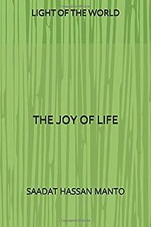 LIGHT OF THE WORLD: THE JOY OF LIFE