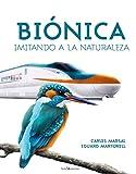 Biónica: Imitando a la naturaleza (Otros Naturaleza)