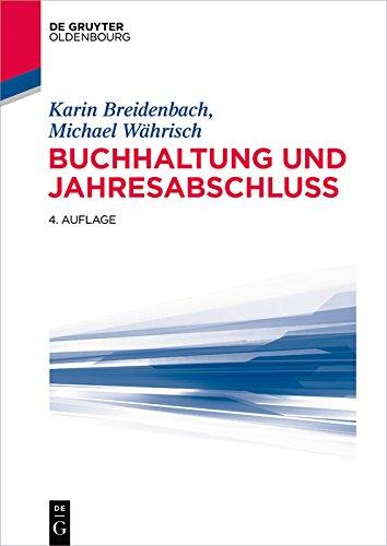 Buchhaltung und Jahresabschluss (De Gruyter Studium)