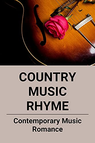 Country Music Rhyme: Contemporary Music Romance: Romance Books To Read (English Edition)