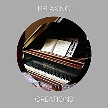 Relaxing Creations