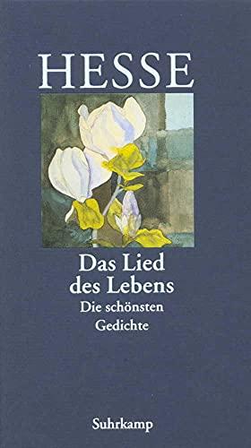 »Das Lied des Lebens«: Die schönsten Gedichte von Hermann Hesse