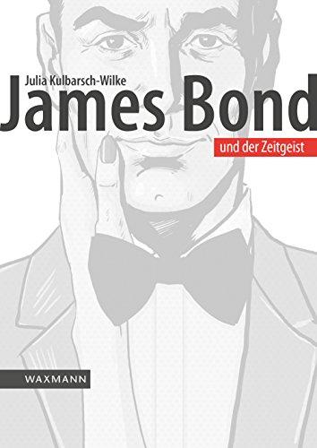 James Bond und der Zeitgeist: Eine Filmreihe zwischen Politik und Popkultur