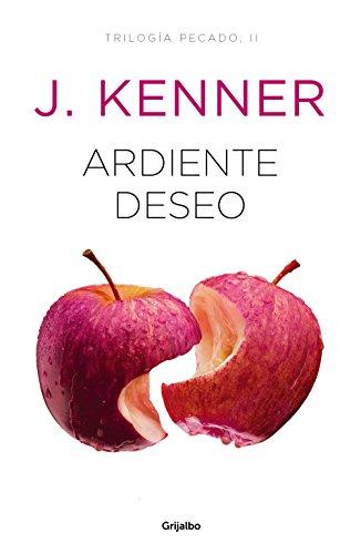 Ardiente deseo (Trilogía Pecado 2) PDF EPUB Gratis descargar completo