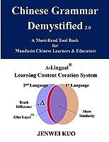 Chinese Grammar Demystified 2.0