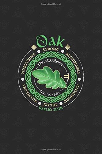 Oak Celtic Tree Zodiac Journal: Celtic Horoscope Druid Ogham Astrology Gift for June - July Birthdays