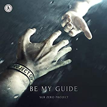 Be My Guide