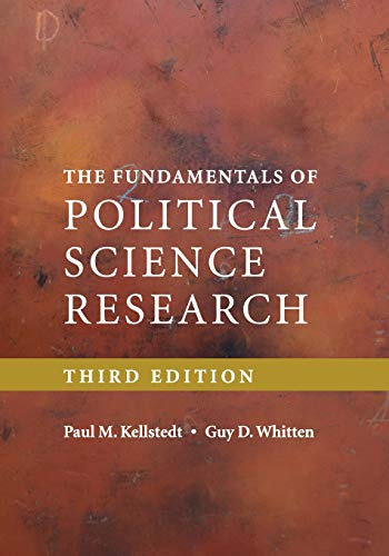 Compare Textbook Prices for The Fundamentals of Political Science Research 3 Edition ISBN 9781316642672 by Kellstedt, Paul M.,Whitten, Guy D.