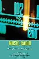 Music Radio: Building Communities, Mediating Genres