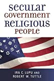 Image of Secular Government, Religious People (Emory University Studies in Law and Religion (Eerdmans))