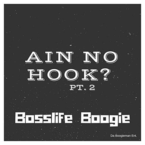 Bosslife Boogie