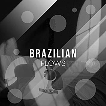 # 1 Album: Brazilian Flows