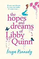 The Hopes and Dreams of Libby Quinn