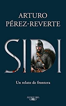 Sidi (Spanish Edition) van [Arturo Pérez-Reverte]