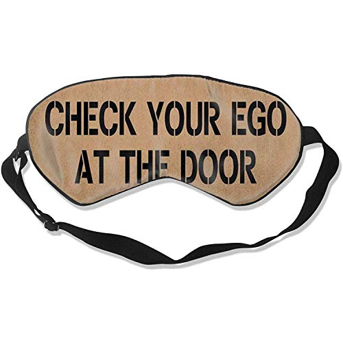 Natürliche Seidenaugenmaske Schlaf Überprüfen Sie Ihr Ego an der Tür Humor Eyeshade mit einstellbar für, Nickerchen, Meditation, Schlafen, Nickerchen