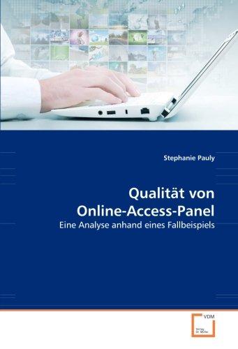 Qualität von Online-Access-Panel: Eine Analyse anhand eines Fallbeispiels