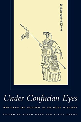 Under Confucian Eyes: Writings on Gender in Chinese History