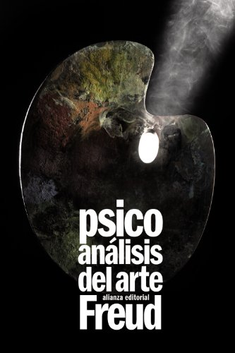 Psicoanálisis del arte (El libro de bolsillo - Bibliotecas de autor - Biblioteca Freud)
