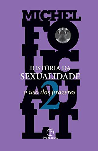 História da sexualidade: O uso dos prazeres (Vol. 2)