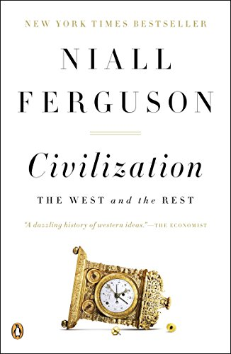 Compare Textbook Prices for Civilization: The West and the Rest Illustrated Edition ISBN 8601422191325 by Ferguson, Niall
